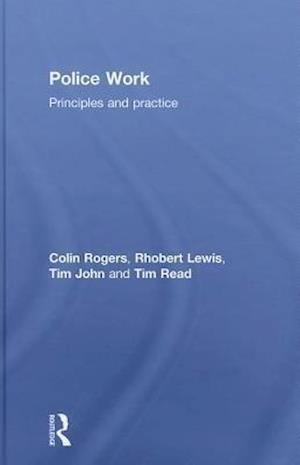 Police Work af Colin Rogers, Tim John, Rhobert Lewis
