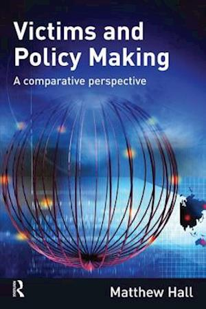 Victims and Policy Making af Matthew Hall