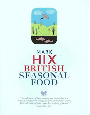 British Seasonal Food af Mark Hix