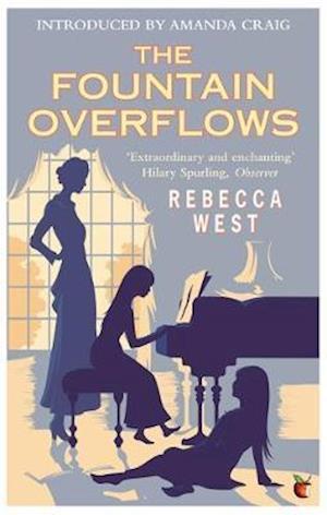 The Fountain Overflows af Rebecca West, Amanda Craig