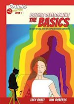 Psychic Development the Basics (Opening 2 Intuition)