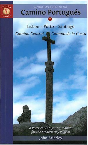 Bog, paperback A Pilgrim's Guide to the Camino Portugues af John Brierley