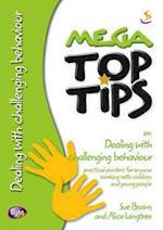 Mega Top Tips on Dealing with Challenging Behaviour af Sue Brown, Alice Langtree