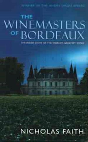 Winemasters of Bordeaux af Nicholas Faith