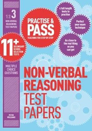 Practise & Pass 11+ Level Three: Non-verbal Reasoning Practice Test Papers af Peter Williams
