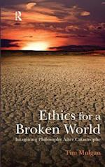 Ethics for a Broken World af Tim Mulgan