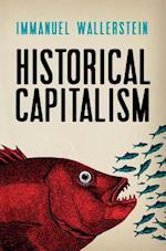 Historical Capitalism af Immanuel Wallerstein
