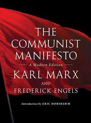 The Communist Manifesto af Eric Hobsbawm, Karl Marx, Friedrich Engels