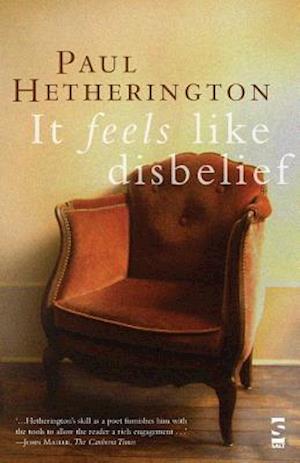 It Feels Like Disbelief af Paul Hetherington