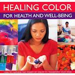 Healing Colour for Health and Well Being af Lilian Verner Bonds