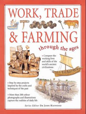Bog, paperback Work, Trade and Farming Through the Ages af John Haywood