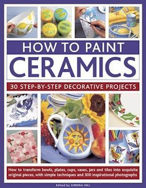 How to Paint Ceramics af Simona Hill