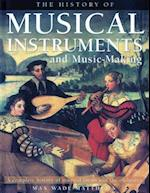 The History of Musical Instruments and Music-Making af Max Wade-Matthews