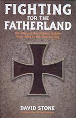 Fighting for the Fatherland af David Stone