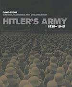 Hitler's Army 1939-1945 af David Stone
