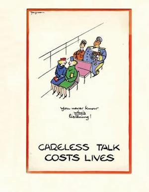 Careless Talk Costs Lives af James Taylor