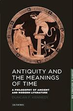 Antiquity and the Meanings of Time af Duncan Kennedy