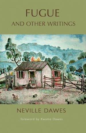 Bog, paperback Fugue and Other Writings af Neville Dawes