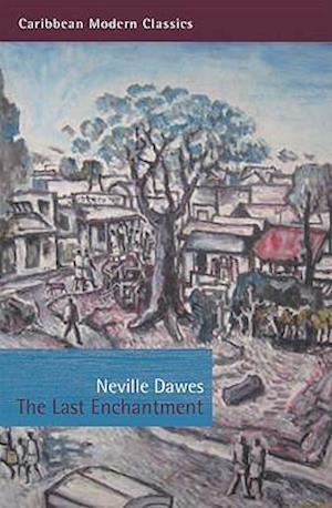 The Last Enchantment af Neville Dawes