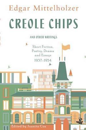 Creole Chips af Edgar Mittelholzer