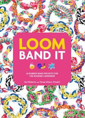 Loom Band it! af Kat Roberts