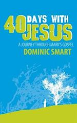 40 Days with Jesus af Dominic Smart