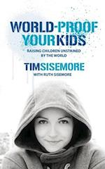 World-Proof Your Kids af Timothy A. Sisemore