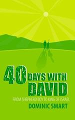 40 Days with David af Dominic Smart