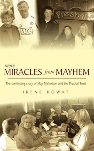 More Miracles from Mayhem af Irene Howat