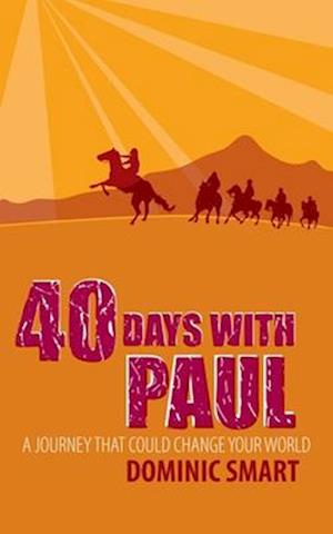 Bog, paperback 40 Days With Paul af Dominic Smart