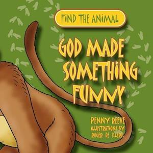 God Made Something Funny af Penny Reeve