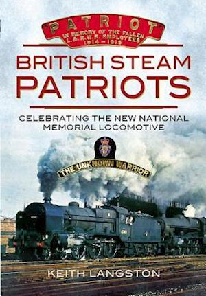 British Steam - Patriot af Keith Langston