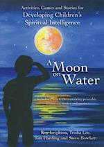 A Moon on Water af Trisha Lee, Tim Harding, Steve Bowkett