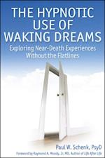 Hypnotic Use of Waking Dreams af Paul Schenk