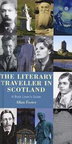 The Literary Traveller in Scotland