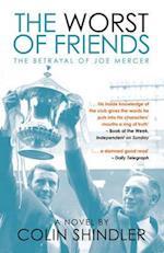 The Worst of Friends af Colin Shindler
