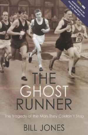 The Ghost Runner af Bill Jones