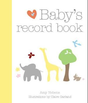 Baby's Record Book af Claire Garland