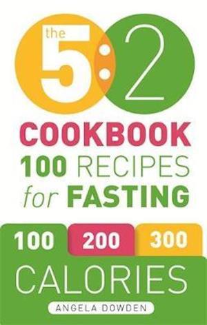 The 5:2 Cookbook af Angela Dowden