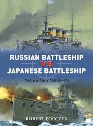 Russian Battleship Vs Japanese Battleship af Robert Forczyk