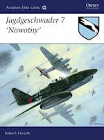 Jagdgeschwader 7  Nowotny af Robert Forsyth
