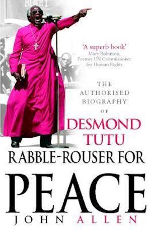 Rabble-rouser for Peace af John Allen