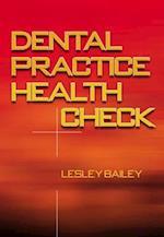 Dental Practice Health Check af Lesley Bailey