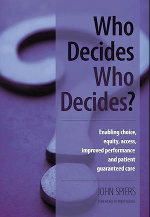 Who Decides Who Decides? af John Spiers
