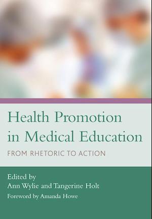 Health Promotion in Medical Education af Ann Wylie