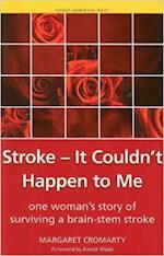 Stroke - It Couldn't Happen to Me af Margaret Cromarty