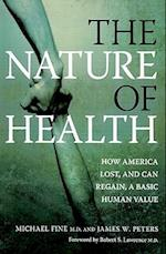 The Nature of Health af Michael Fine, James W. Peters