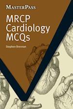 MRCP Cardiology MCQs af Brennan Stephen