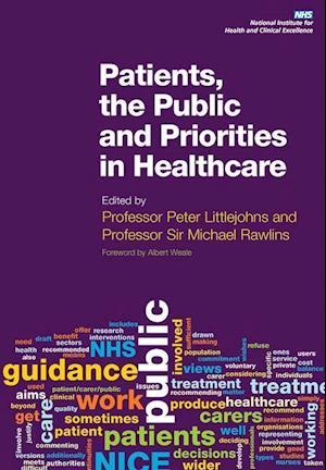 Patients, the Public and Priorities in Healthcare af Peter Littlejohns
