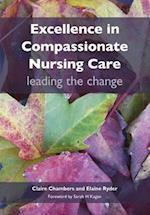 Excellence in Compassionate Nursing Care af Claire Chambers